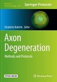 Axon Degeneration: Methods and Protocols