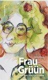 Frau Grüün und ihre Sicht der Dinge