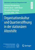 Organisationskultur und Quartiersöffnung in der stationären Altenhilfe (eBook, PDF)