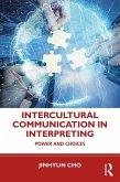 Intercultural Communication in Interpreting (eBook, PDF)