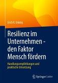 Resilienz im Unternehmen - den Faktor Mensch fördern