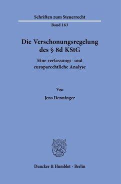 Die Verschonungsregelung des § 8d KStG. - Denninger, Jens
