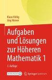 Aufgaben und Lösungen zur Höheren Mathematik 1 (eBook, PDF)