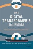 Das Digital Transformer's Dilemma (eBook, ePUB)