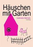 Häuschen mit Garten (eBook, ePUB)