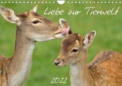 Liebe zur Tierwelt (Wandkalender 2022 DIN A4 quer)