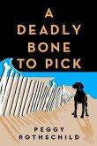 A Deadly Bone to Pick