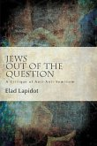 Jews Out of the Question