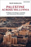Palestine Across Millennia: A History of Literacy, Learning and Educational Revolutions