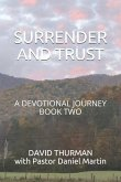 Surrender and Trust: A Devotional Journey - Book Two