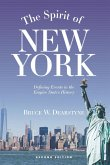The Spirit of New York, Second Edition: Defining Events in the Empire State's History