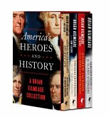 America's Heroes and History: A Brian Kilmeade Collection