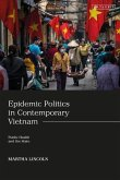 Epidemic Politics in Contemporary Vietnam: Public Health and the State