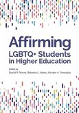 Affirming LGBTQ+ Students in Higher Education