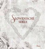 Slowenische Seele