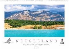 Neuseeland - Von Auckland nach Queenstown (Wandkalender 2022 DIN A2 quer)
