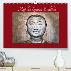 Auf den Spuren Buddhas (Premium, hochwertiger DIN A2 Wandkalender 2022, Kunstdruck in Hochglanz)