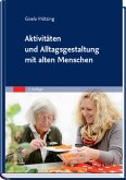 Aktivitäten und Alltagsgestaltung mit alten Menschen (eBook, ePUB)