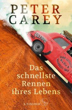 Das schnellste Rennen ihres Lebens (Mängelexemplar) - Carey, Peter