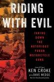 Riding with Evil (eBook, ePUB)