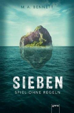 Sieben (Mängelexemplar) - Bennett, M. A.