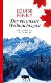 Der vermisste Weihnachtsgast / Armand Gamache Bd.9 (eBook, ePUB)