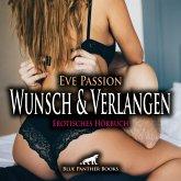 Wunsch & Verlangen   Erotische Geschichte Audio CD, Audio-CD