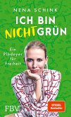 Ich bin nicht grün (eBook, PDF)