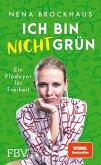 Ich bin nicht grün (eBook, ePUB)