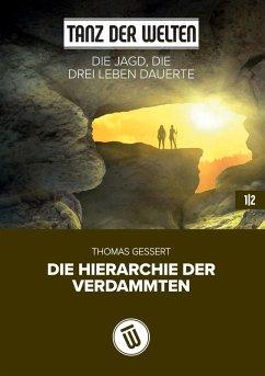 Die Jagd, die drei Leben dauerte (eBook, ePUB)