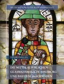 Die mittelalterlichen Glasmalereien in Augsburg und Bayerisch-Schwaben