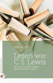 Lesen wie C. S. Lewis