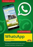 WhatsApp - optimal nutzen - 4. Auflage - neueste Version 2021 mit allen Funktionen erklärt (eBook, ePUB)