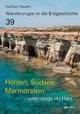 Höhlen, Südsee, Marmorstein - unterwegs im Harz