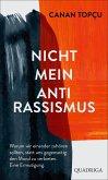 Nicht mein Antirassismus (eBook, ePUB)