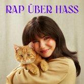 Rap Über Hass (Ltd.Ecolbook)