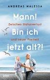 Mann! Bin ich jetzt alt?! (eBook, ePUB)