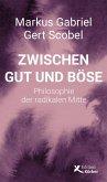 Zwischen Gut und Böse (eBook, ePUB)