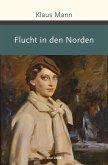 Flucht in den Norden (eBook, ePUB)
