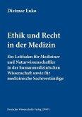 Ethik und Recht in der Medizin