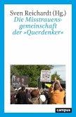 Die Misstrauensgemeinschaft der »Querdenker« (eBook, PDF)