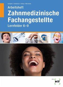 Arbeitsheft Zahnmedizinische Fachangestellte - Werwitzke, Sabine;Soltau, Eike;Schierhorn, Monika