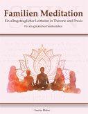 Familien Meditation