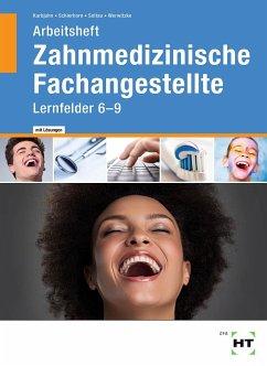 Arbeitsheft 2 mit eingetragenen Lösungen Zahnmedizinische Fachangestellte - Werwitzke, Sabine;Soltau, Eike;Schierhorn, Monika