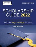 Scholarship Guide 2022: Find the Right Colleges for You!