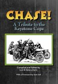 CHASE! A Tribute to the Keystone Cop