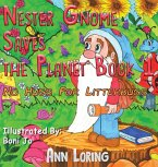 Nester Gnome Saves the Planet Book 1