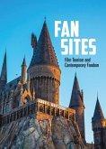 Fan Sites: Film Tourism and Contemporary Fandom