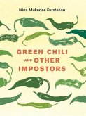 Green Chili and Other Impostors