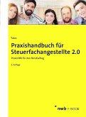 Praxishandbuch für Steuerfachangestellte 2.0 (eBook, PDF)